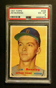 1957 Topps Jim Bunning Hall Of Fame Rc Rookie - Psa 6 Ex-mt Centered
