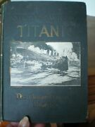 The Story Of The Wreck Of The Titanic1st Edition1912edited By Marshall Everett