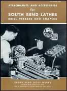 South Bend Lathe Manual No. 5102 - Attachments And Accessories 1951