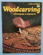 Woodcarving Techniques And Projects - Sunset Books - 1971 Andndash Vguc