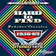 Hard To Find Jukebox Classics 1956-62 29 Stereo Hits
