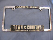 Town And Country Olds Cadillac Dealer Plate Frame Ambridge Pa Oldsmobile Metal