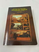 Antiques And Collectible Stanley Tools Guide Identity Value Read Description B2