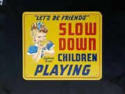 Vintage Sunbeam Bread Sign Slow Down Children Playing Lets Be Friends 24 X 20