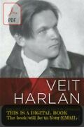 Veit Harlan The Life And Work Of A Nazi Filmmaker By Frank Noack