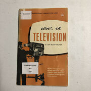 Abcs Of Television Buckwalter Book First Edition Photofact Laymans Vintage 1964