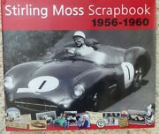 Stirling Moss Scrapbook, 1956-1960 By Philip Porter And Stirling Moss