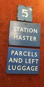 Lot Of 3 British Railroad Signs- Parcels And Left Luggage-station Master-5-5257