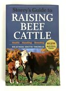 Storeys Guide To Raising Beef Cattle Health Handling Breeding By Heather Thomas