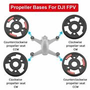 Propeller Bases For Dji Fpv Combo Drone Mounting Plate Base Cw Ccw Spring Part R