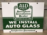 Pittsburg Plate Glass Autoglass Installation Dealer Double Sided Porcelain Sign