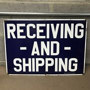 """Vintage Porcelain Receiving And Shipping Industrial Sign Ready Made Sign 20""""x14"""""""