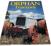 Orphan Tractors Bill Vossler Antique Lot Of Pictures 1996 Trade Paperback 160 Pg