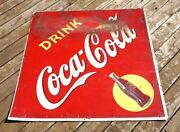 Original Large Vintage 1940and039s Coca Cola Sign 45.5 X 45.5 Coke Advertising Sign