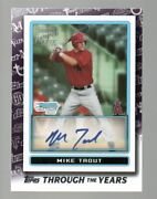 2021 Topps Through The Years Mike Trout Tty-28 2009 Bowman Chrome Auto Angels