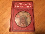 Antique 1902 Wildlife Among The Redmen And Their Dirty Deeds Ella Hines Stratton
