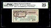 Series 461 25c Mpc Rare Replacement Note Only 15 Known