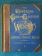 Universal Guide And Gazetteer Of The World 1890 Huge 645pg Maps Charts Science