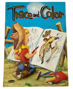 Vtg Whitman Coloring Book, 1381 Trace And Color, Cowboys/western Ephemera, 1954