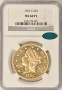 1894-s 20 Gold Liberty Double Eagle Coin Ngc Ms60 Pl Cac Approved Proof-like