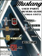 Mustang Used Parts Interchange Buyers Guide 1964-1973 Book