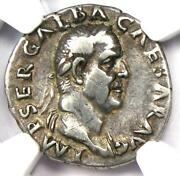 Galba Ar Denarius Silver Coin 68 Ad Certified Ngc Vf Fine Style And 5/5 Strike