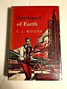 C.l. Moore Northwest Of Earth Gnome 1954 1st 4000 Copies Vf/vf