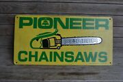 Vintage Pioneer Chainsaw Sign Advertising Grace Sign Mfg Co