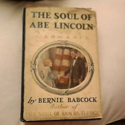 The Soul Of Abe Lincoln Bernie Babcock 1923 1ed Hardcover Book Usa