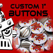 2500 Custom Made 1 Inch Pinback Buttons Pins Badges 1