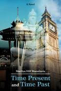 Time Present And Time Past By Marilyn Hill Mansouria English Paperback Book Fr