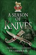 A Season Of Knives A Sir Robert Carey Mystery By P.f. Chisholm English Paperb