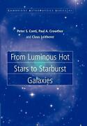 From Luminous Hot Stars To Starburst Galaxies By Peter S. Conti English Paperb