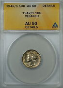 1942/1 Mercury Silver Dime 10c Anacs Au-50 Details Cleaned About Uncirculated