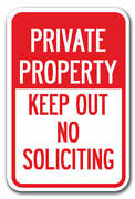 Private Property Keep Out No Soliciting Sign 12x18 Heavy Gauge Aluminum Signs