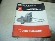 New Holland 26 Silage Filler Blower Corn Hay Owners Operators Manual Chuck Hay