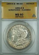 1894-s Morgan Silver Dollar 1 Coin Anacs Ms-60 Details Cleaned Scratched