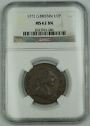 1772 Great Britain 1/2 Penny Coin George Iii Ngc Ms 62 Bn Better Coin Akr