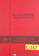 Clausing 17, 8000 Series Lathes, Instructions And Parts Manual 1966