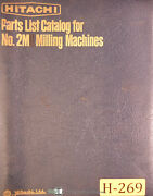 Hitachi 2m, Milling Machine, Japanes And English Parts Lists And Drawings Manual