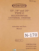 Norton 12 14 And 16 Type C Universal Grinder Instructions And Parts Manual