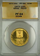 1973 Proof Israel 100l Lirot Gold Coin Anacs Pf-64 Dcam
