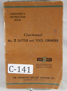 Cincinnati No. 2 Cutter And Tool Grinder Instruction And Operations Manual 1940