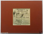 Gold Dust Washing Powder Original 1892 Ad - Matted And Ready-to-frame...