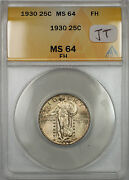1930 Standing Liberty 25c Coin Anacs Ms-64 Fh Light Toning Reverse, Better Jt
