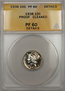 1938 Mercury Dime 10c Anacs Pf-60 Proof Cleaned Details Gem Better Coin 10