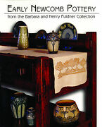 Early Newcomb Pottery Barbara And Henry Fuldner Exhibition Catalog Paperback