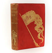 Andrew Lang 'the Red True Story Book' Longmans, Green, And Co, London,1895 1st Ed