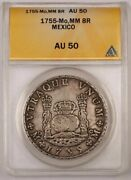 1755-mo Mm Colonial Mexico Silver 8 Reales Coin Anacs Au-50