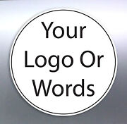 Business Stickers Size Round Circle Logo Work Sign Custom Made Shop Front Design
